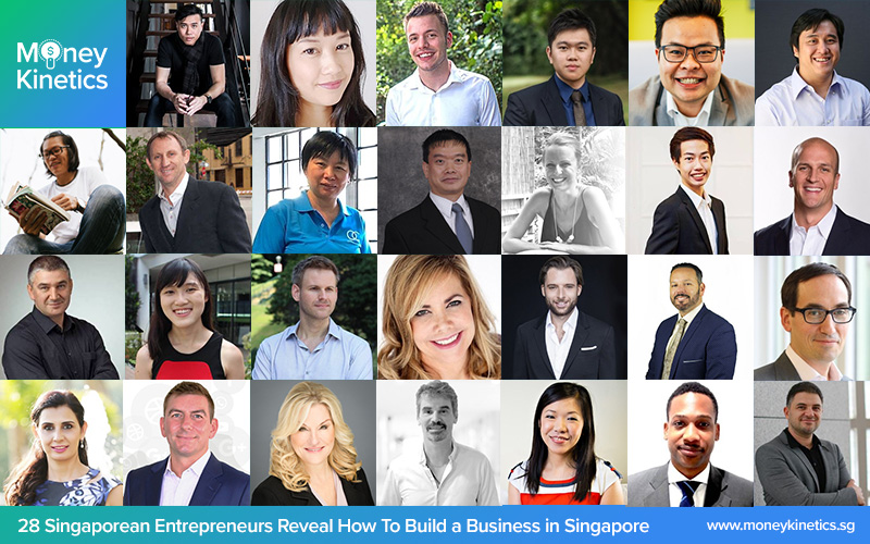 28 Singaporean Entrepreneurs Reveal How To Build a Business in Singapore