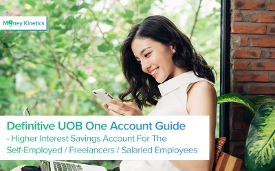 Definitive-UOB-One-Account-Guide-Better interest rates money kinetics