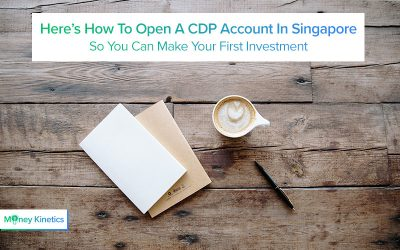Here-How-To-Open-A-CDP-Account-In-Singapore To Make Your First Investment Money Kinetics