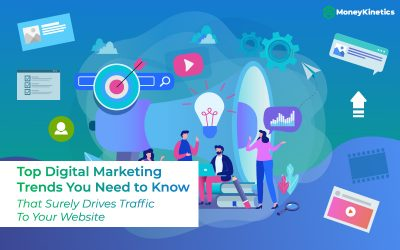 Top 5 Digital Marketing Trends You Need to Know to Increase Traffic to Your Website In Singapore
