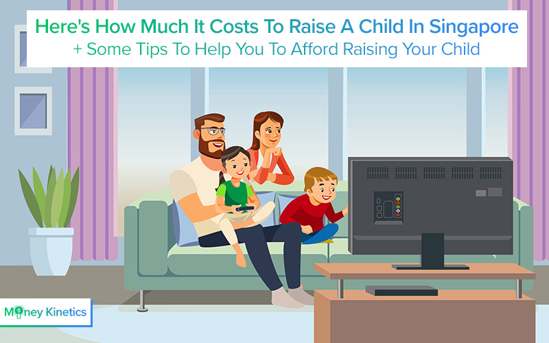 A Breakdown of the Cost of Raising a Child in Singapore 2019