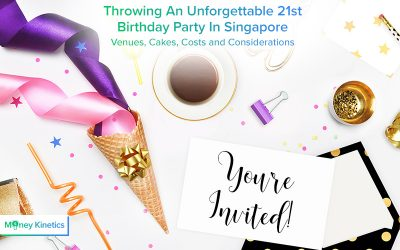 Throwing An Unforgettable 21st Birthday Party In Singapore: Venues, Cakes, Costs and Considerations