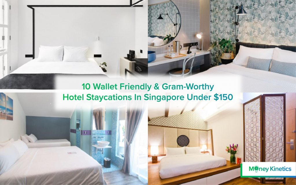 10 Wallet Friendly & Gram-Worthy Hotel Staycations In Singapore Under $150