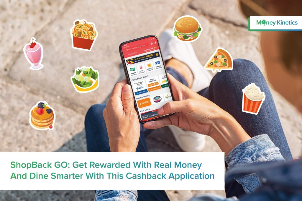 ShopBack GO Get Rewarded With Real Money And Dine Smarter With This Cashback Application