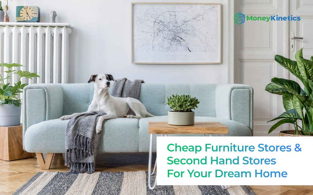 Cheap-Furniture-Stores-&-Second-Hand-Stores-to-Build-your-Dream-Home-Money-Kinetics