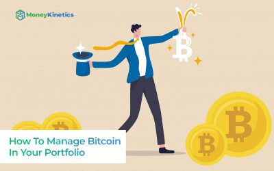 How-To-Manage-Bitcoin-In-Your-Portfolio-Money-Kinetics