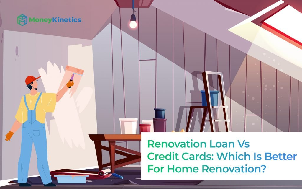 Renovation-Loan-Vs-Credit-Cards---Which-Is-Better-For-Your-Home-Renovation